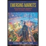 Emerging Markets Resilience and Growth Amid Global Turmoil by Kose, M. Ayhan, Prasad, Eswar S. [Brookings Institution Press,2010] [Paperback]