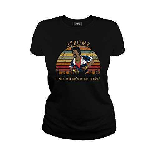 Women's I Say Jerome's in The House Vintage Ladies T-Shirt (L, Black) (Martin Best Of Jerome)