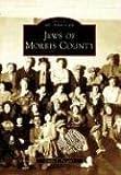Jews of Morris County, Linda B. Forgosh, 0738545651