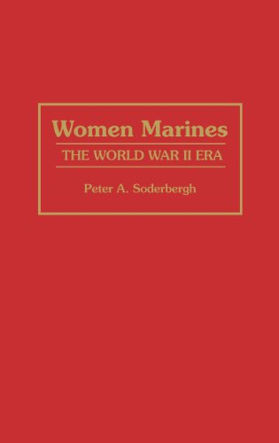 Women Marines: The World War II Era (Women Marines)