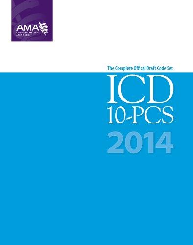 ICD-10-PCS 2014 Draft Code Set