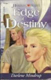 Edge of Destiny, Darlene Mindrup, 1577480643