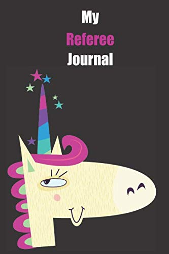 Price comparison product image My Referee Journal: With A Cute Unicorn,  Blank Lined Notebook Journal Gift Idea With Black Background Cover