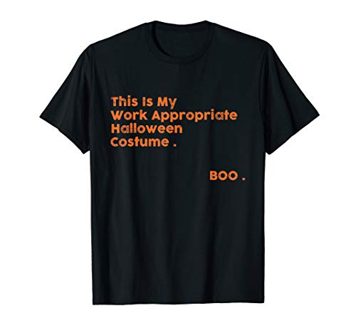 Work Appropriate Halloween Costumes For Women (This Is My Work Appropriate Halloween Costume. Boo.Gift)
