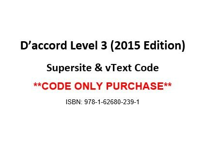 D'accord 3, 2015 Edition, Supersite and vText Code - CODE ONLY