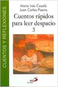 CUENTOS RAPIDOS PARA LEER DESPACIO 3 (Spanish Edition