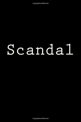 Scandal: Notebook, 150 lined pages, softcover, 6 x 9