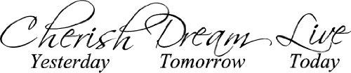 Epic Designs Cherish yesterday tomorrow product image