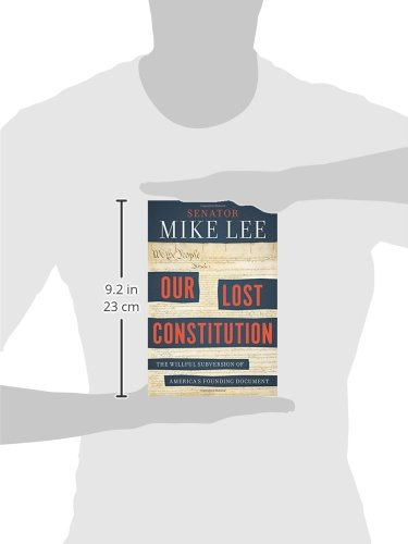 Our-Lost-Constitution-The-Willful-Subversion-of-Americas-Founding-Document