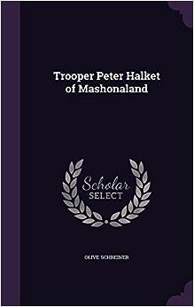Trooper Peter Halket of Mashonaland