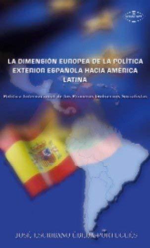 DIMENSION EUROPEA DE LA POLITICA EXTERIOR ESPAÑOLA HACIA, LA ...