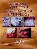 Contemporary Oral & Maxillofacial Pathology 2nd EDITION