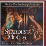 The Romantics - Stardust Moods (The World