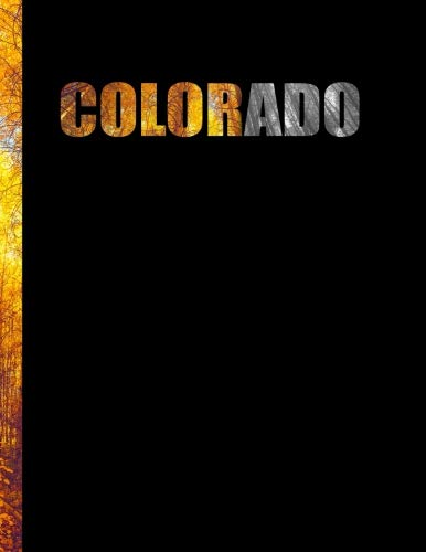 Colorado: Large Sketch Book Drawing Pad Featuring Aspen Tree Autumn Foliage Picture Maroon Bells (Colorful Gradient Black and White Majestic Highlands ... Landscapes, Portrait, Rocky Mountain