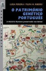 O Patrimnio Gentico Portugus (Portuguese Edition)