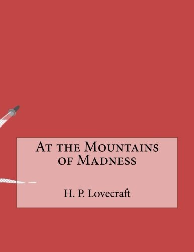 Read Online At the Mountains of Madness ebook