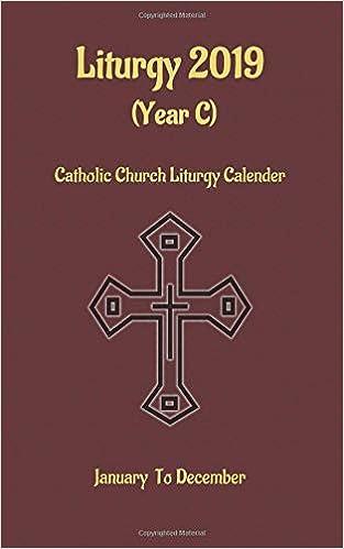 Amazon com: Liturgy 2019 (year C): Catholic Church Liturgy