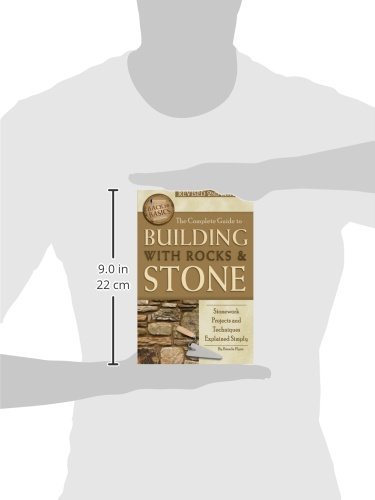 The Complete Guide to Building with Rocks & Stone: Stonework Projects and Techniques Explained Simply Revised 2nd Edition (Back to Basics)