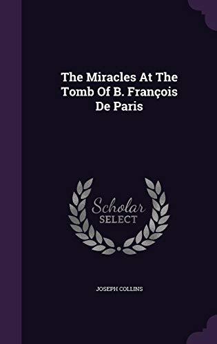 The Miracles At The Tomb Of B. François De Paris