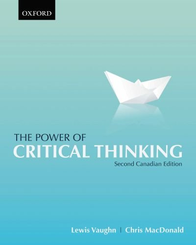 The power of critical thinking second canadian edition lewis the power of critical thinking second canadian edition lewis vaughn chris macdonald 9780195431223 philosophy amazon canada fandeluxe Images