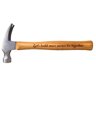 - Engraved Wood Handle Steel Hammer/Gift for Father's Day/Christmas/Birthday for Dad Let's Build More Memories Hammer