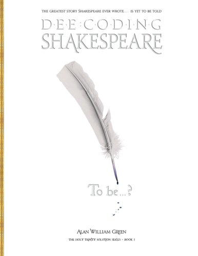 Dee-Coding Shakespeare: The Holy Trinity Solution Series - Book 1
