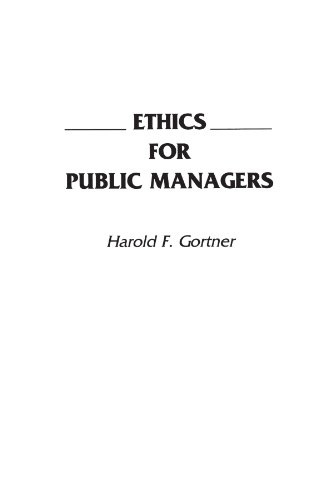 Ethics for Public Managers
