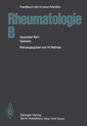 Rheumatologie B: Spezieller Teil I Gelenke (Handbuch der inneren Medizin) (German Edition)