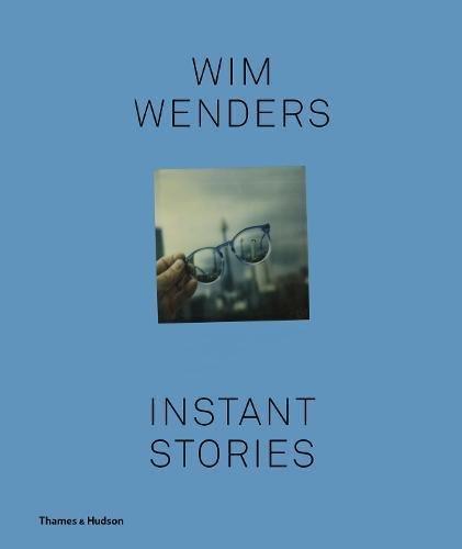 Wim Wenders: Instant Stories ()