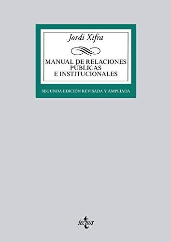 Descargar Libro Manual De Relaciones Públicas E Institucionales Jordi Xifra