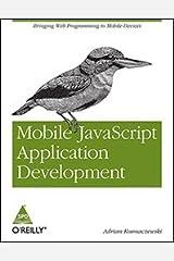 Mobile JavaScript Application Development Paperback