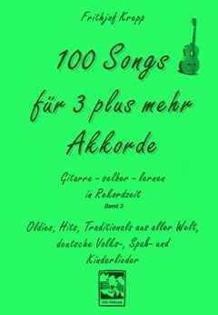 100 canciones para 3 Plus más acordes – Arreglados para guitarra ...