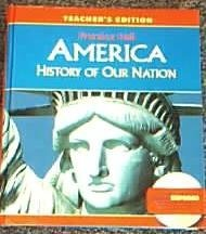America: History of Our Nation - Civil War to the Present (Prentice Hall America History Of Our Nation)