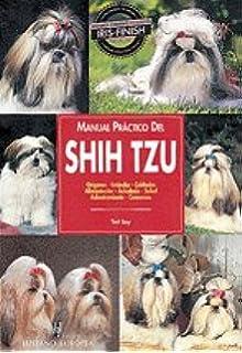 Manual práctico del shih tzu (Manuales prácticos de perros)