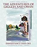 The Adventures of Giggles and Owen, Shirley Terrill Holdman, 1457505681