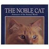 Noble Cat, Howard Loxton, 0517023253