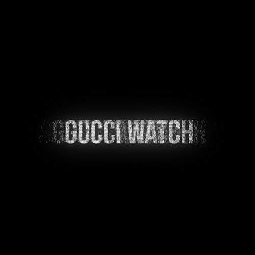 Gucci Watch [Explicit] ()