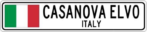 casanova-elvo-italy-italy-flag-city-sign-4x18-quality-aluminum-sign