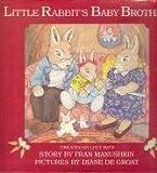 Little Rabbit's Baby Brother, Fran Manushkin, 0517562510