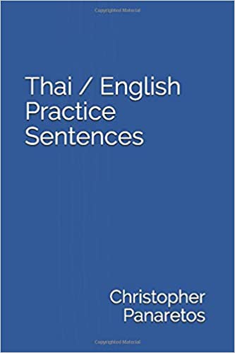 Thai / English Practice Sentences: Christopher Panaretos