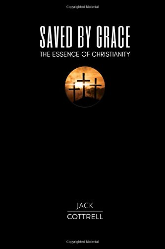 Read Online Saved by Grace: The Essence of Christianity ebook
