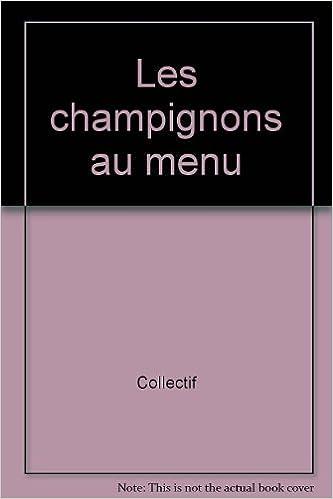 Lire un Les champignons au menu pdf epub