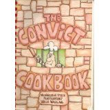 The Convict Cookbook, Walla Walla, WA Convicts of Washington State Penitentiary, 0976082500