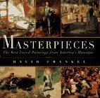 Masterpieces, David Frankel, 0684801973
