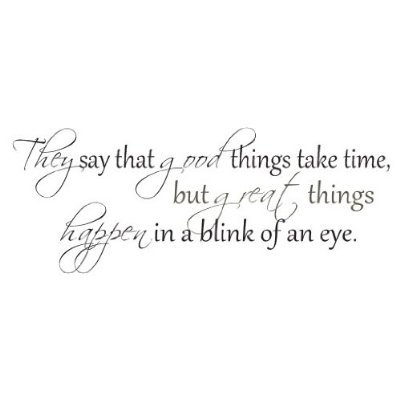 Amazoncom They Say Good Things Take Time Wall Quote Vinyl Decal