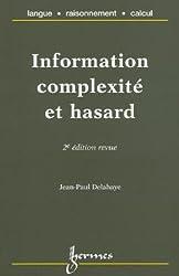 INFORMATION, COMPLEXITE ET HASARD. 2ème édition