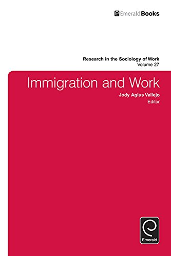 Download Immigration and Work: 27 (Research in the Sociology of Work) Pdf