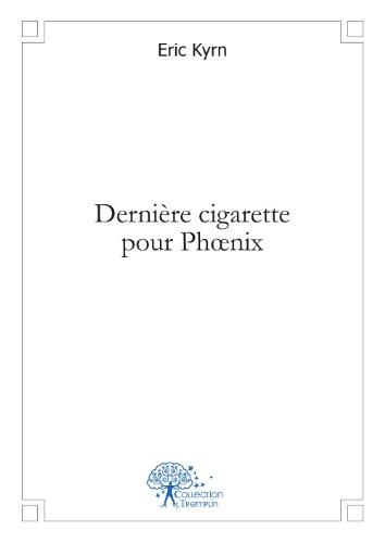 Dernière cigarette pour Phoenix (Phoenix E Cigarettes)