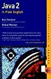 Java in Plain English, Brian Overland and Michael Morrison, 0764535390