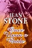 Once upon a Bride, Jean Stone, 1585476552